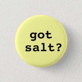 got salt? Round button (small)
