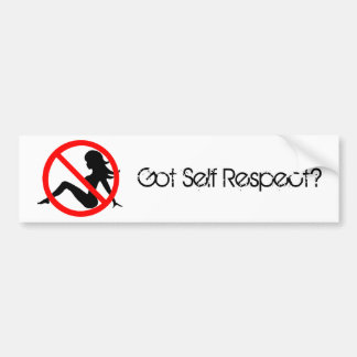 Got Self Respect? Bumper Sticker