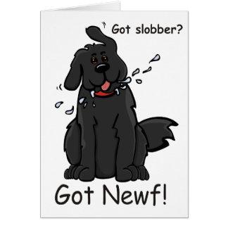 Got Slobber - Got Newf! Card