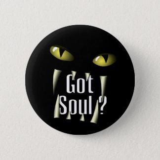 Got Soul ? 2 Inch Round Button