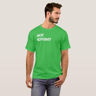 Got soylent? T-Shirt