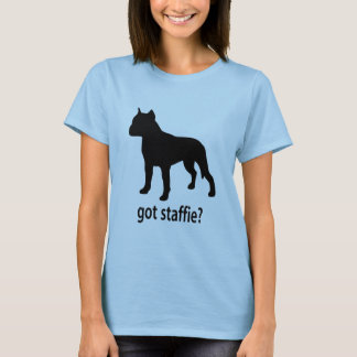 Got Staffie T-Shirt