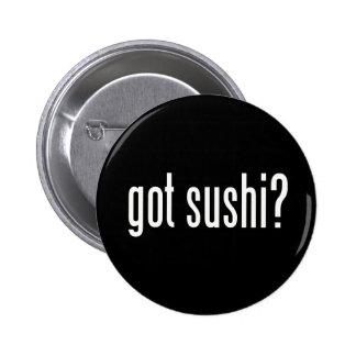 Got Sushi? 2 Inch Round Button