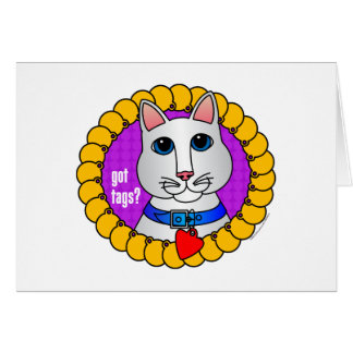 Got Tags?-Cat Greeting Card