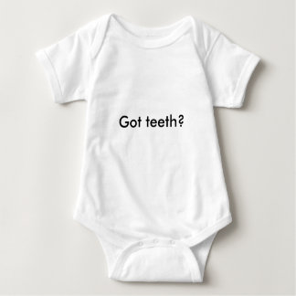 Got teeth? baby bodysuit