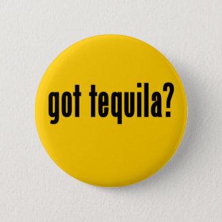got tequila? 2 inch round button