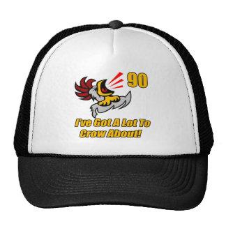 Got To Crow 90th Birthday Gifts Trucker Hat