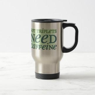 Got Triplets NEED Caffeine Stainless Steel Travel Mug