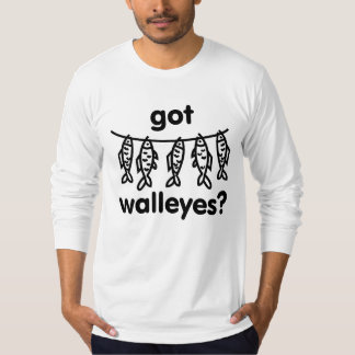 got walleye fish T-Shirt