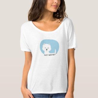 Got westie? T-Shirt