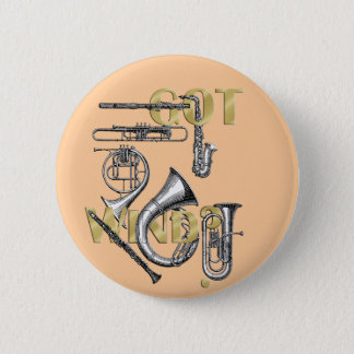 Got Wind Funny Wind Instrument players gifts 2 Inch Round Button