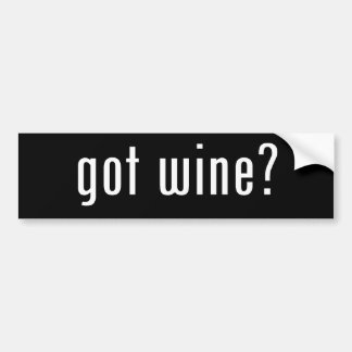 got wine? bumper sticker