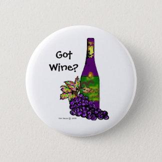 Got Wine?- Button