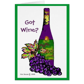 Got Wine?- Card