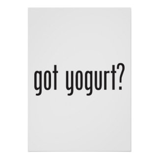 got yogurt poster