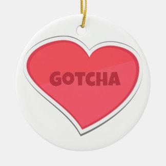 Gotcha Adoption Design Ceramic Ornament