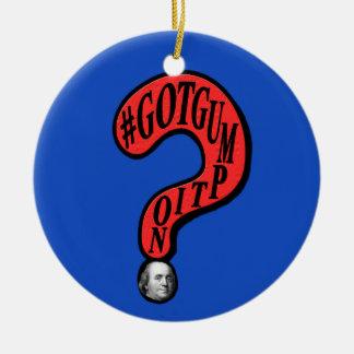 #GOTGUMPTION Question Mark Ben Franklin Design Ceramic Ornament
