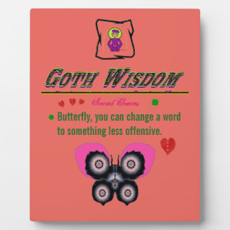 Goth Wisdom Grace Plaque