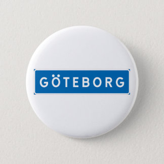 Gothenburg, Swedish road sign 2 Inch Round Button