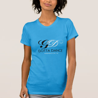 Gotta Dance New T Tees