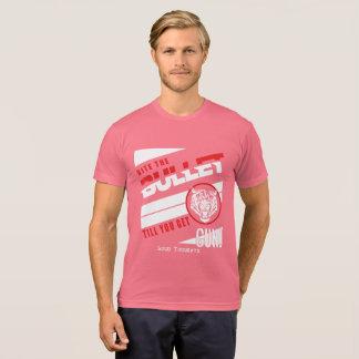 Gotta do what you gotta do! T-Shirt