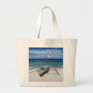 Gotta Love Boracay Large Tote Bag