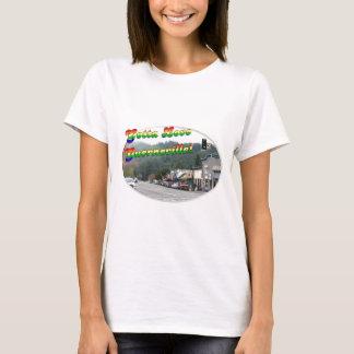 Gotta Love Guerneville! T-Shirt