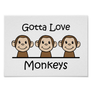 Gotta Love Monkeys Poster