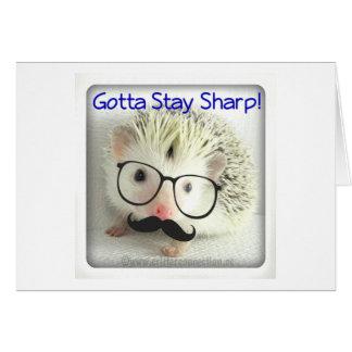 Gotta Stay Sharp Card