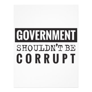 Goverment shouldn't be corrupt letterhead