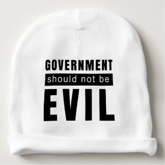 Goverment shouldn't be evil baby beanie
