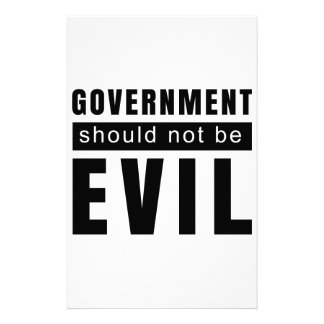 Goverment shouldn't be evil stationery