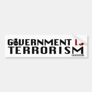 GOVERNMENT IS TERRORISM BUMPER STICKER
