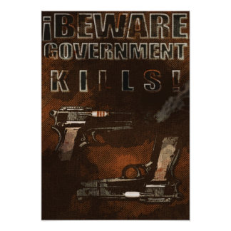 Government Kills Poster