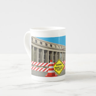 Government Shudown Teacup! Tea Cup