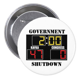 Government Shutdown 3 Inch Round Button