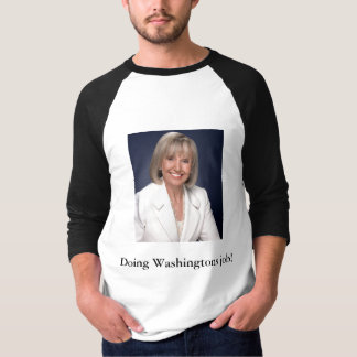Governor_Jan_Brewer, Doing Washingtons job! T-Shirt