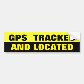 GPS TRACKED AND LOCATED BLACK AND YELLOW BUMPER STICKER
