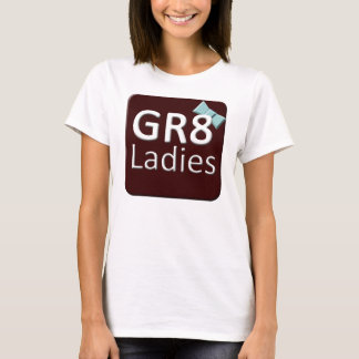 Gr8Ladies International Womens T-Shirts