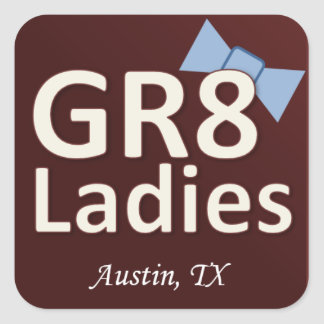 Gr8Ladies Stickers Austin TX