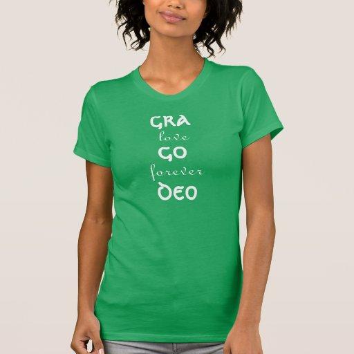 Gra Go Deo T-Shirt