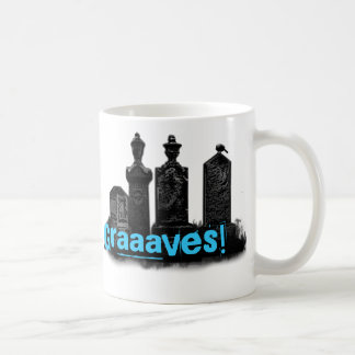 Graaaves! Coffee Mug