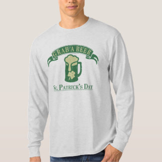 Grab A Beer St Patrick's Day Drinking T-Shirt