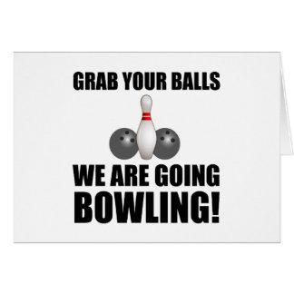 Grab Balls Going Bowling Card