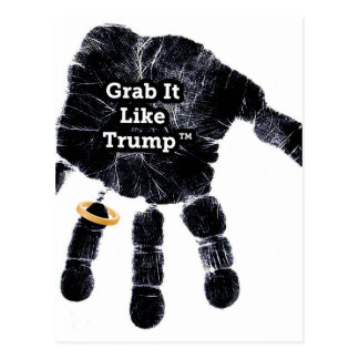 Grab It Like Trump Handprint With Ring Postcard