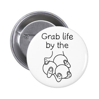 Grab Life By The Juggling Balls 2 Inch Round Button
