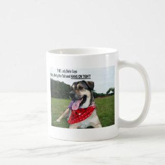 Grab Life by the Tail and HANG ON TIGHT! Coffee Mug