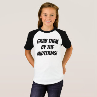 Grab Them by the Midterms Teen/Girls Tee