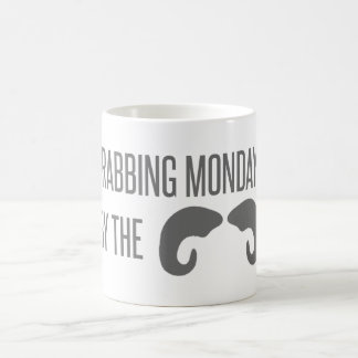 Grabbing Mondays By The Horns! Coffee Mug