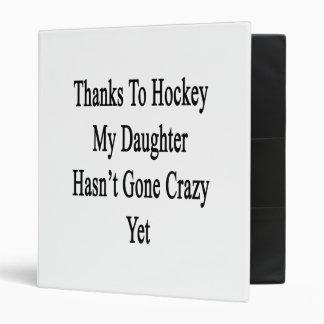 Grâce à l'hockey ma fille n'est pas devenue folle classeur vinyle
